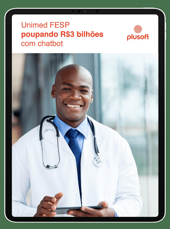 Unimed Fesp: poupando R$ 3 milhões com chatbot