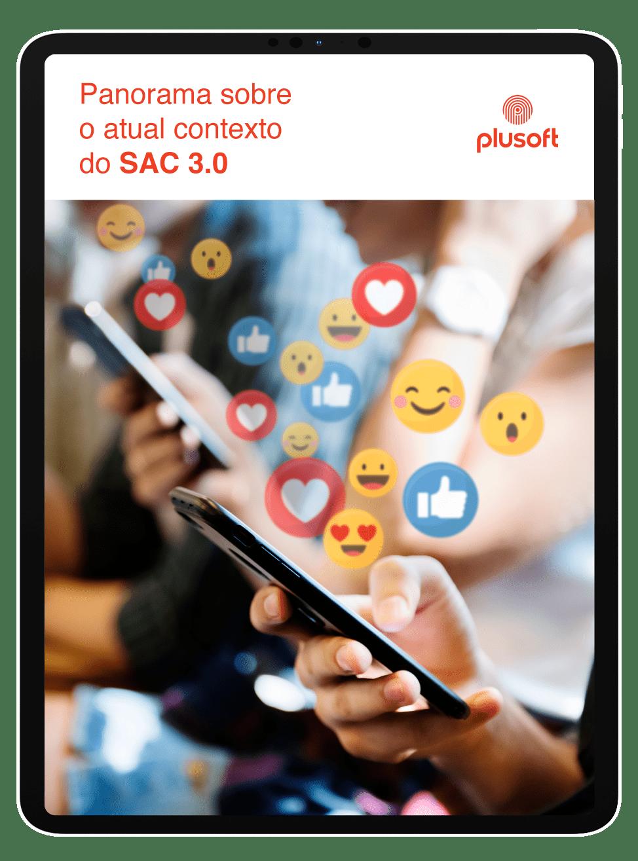 Panorama sobre o atual contexto do SAC 3.0