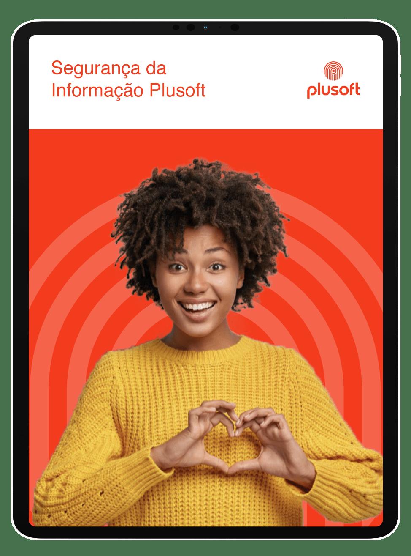 Práticas da Plusoft para Segurança da Informação – SI